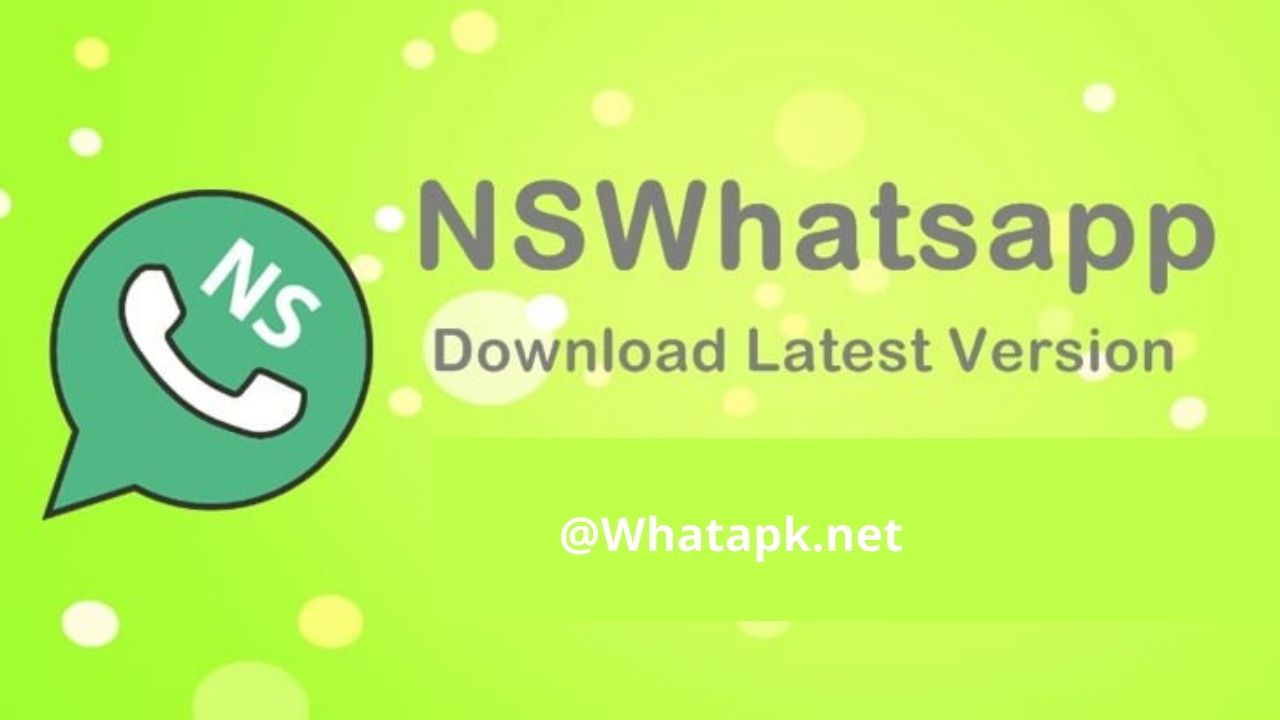 NS WhatsApp APK for IOS Download Latest Version 2021 (Official)