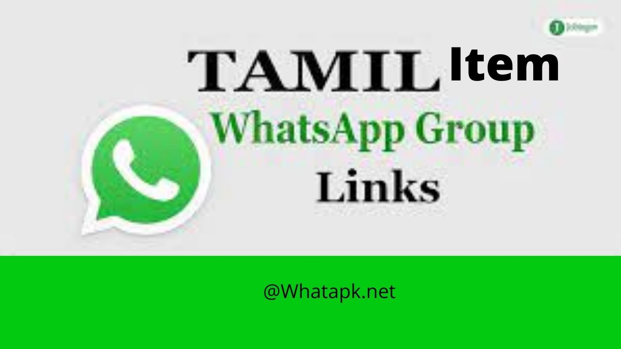 Tamil item WhatsApp latest group links 2021 Free Join